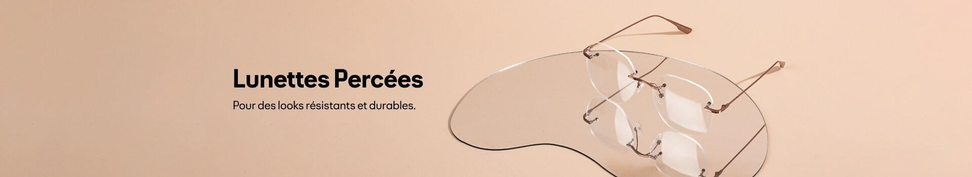 Lunettes de vue percées