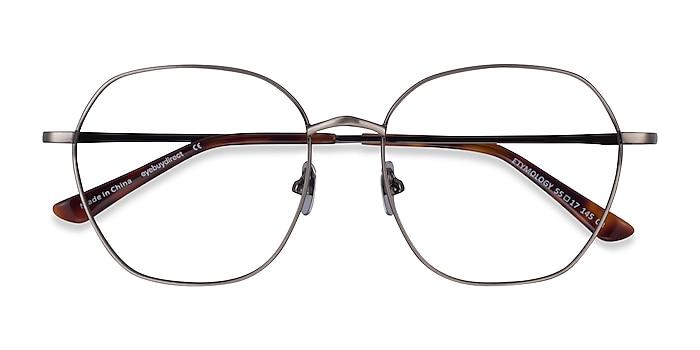 Brushed Gunmetal Etymology -  Metal Eyeglasses