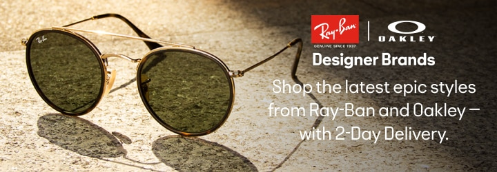 DESIGNER BRANDS Shop the latest epic styles from Ray-Ban and Oakley — with 2-Day Delivery.