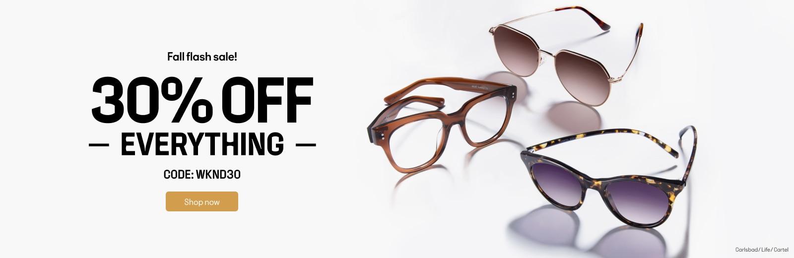 Fall flash sale!  30% OFF    Code: WKND30